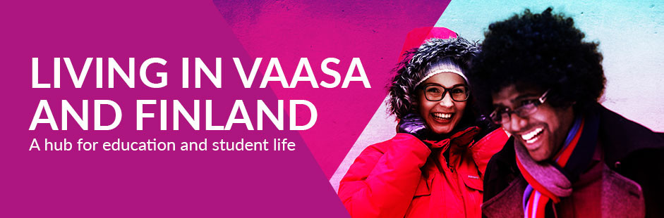 Living in Vaasa and Finland